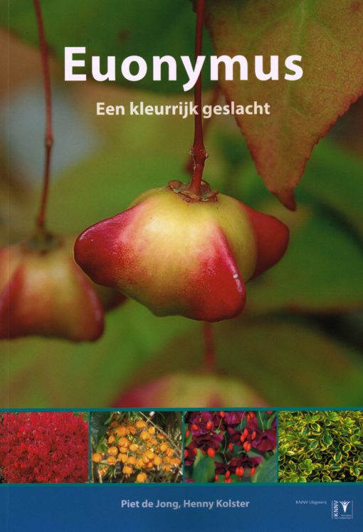 Euonymus - 9789050119993 - Piet de Jong
