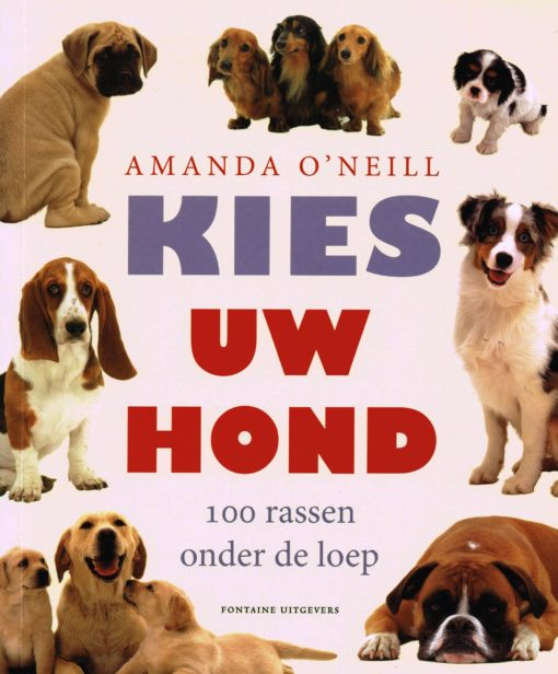 Kies uw hond - 9789059563629 - Amanda O'Neill