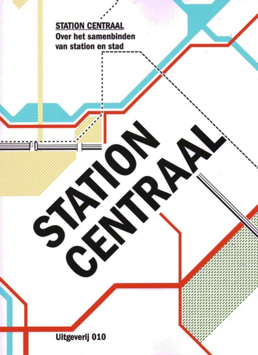 Station Centraal - 9789064507434 -