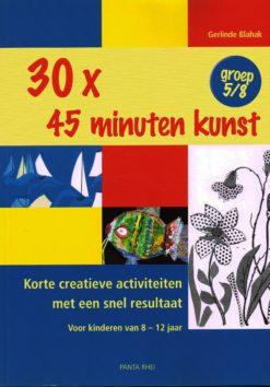 30x 45 minuten kunst - 9789088400667 - Gerlinde Blahak