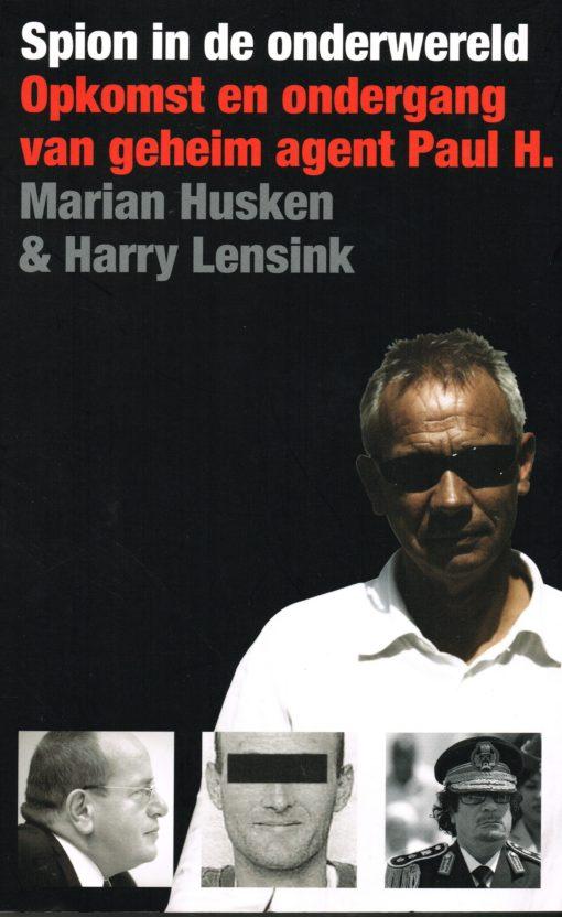 Spion in de onderwereld - 9789460032035 - Marian Husken