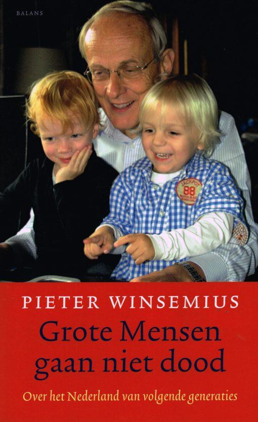 Grote Mensen gaan niet dood - 9789460032431 - Pieter Winsemius