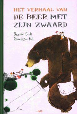 Het verhaal van de beer met zijn zwaard - 9789490139018 - Davide Cali