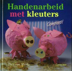Handenarbeid met kleuters - 9789021338491 - Thea van Mierlo
