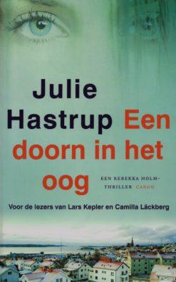 Een doorn in het oog - 9789023473930 - Julie Hastrup