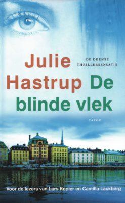 De blinde vlek - 9789023484974 - Julie Hastrup