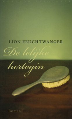 De lelijke hertogin - 9789028423077 - Lion Feuchtwanger