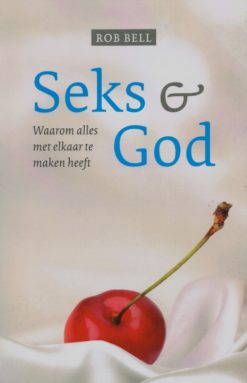 Seks & God - 9789043522052 - Rob Bell