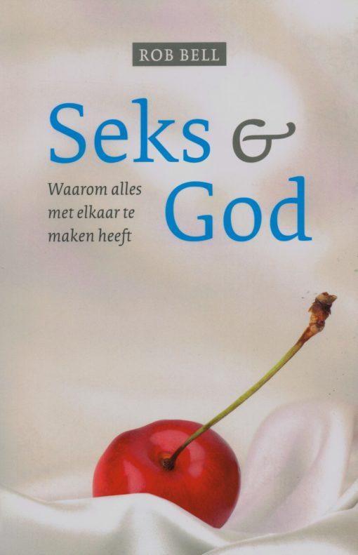 Seks & God - 9789043522052 - Rob Bell