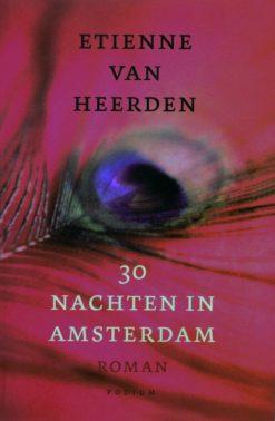 30 nachten in Amsterdam - 9789057594830 - Etienne van Heerden