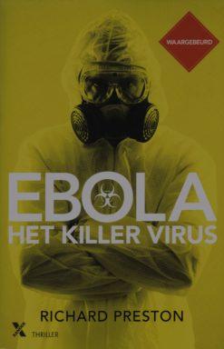 Ebola, het killervirus - 9789401603058 - Richard Preston
