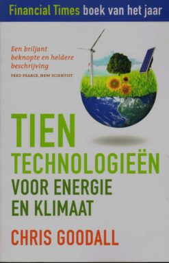 Tien technologieën voor energie en klimaat - 9789020204605 - Chris Goodall
