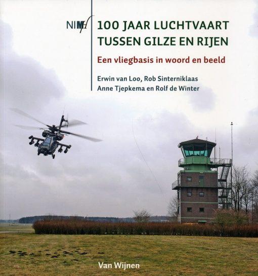 100 Jaar luchtvaart tussen Gilze en Rijen - 9789051943856 - Erwin van Loo
