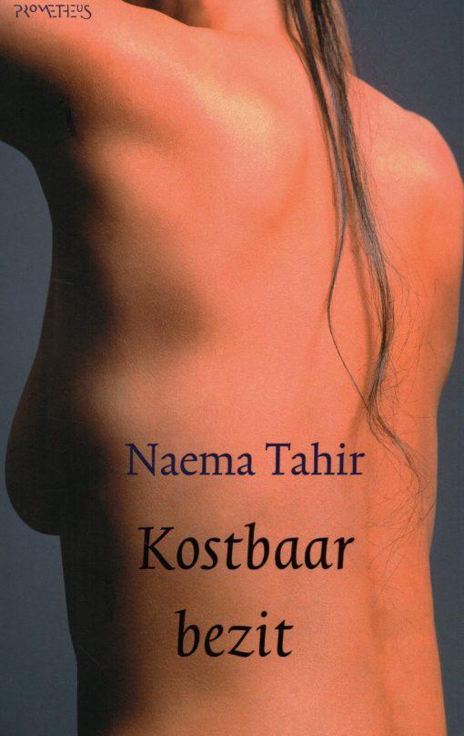 Kostbaar bezit - 9789044607109 - Naema Tahir