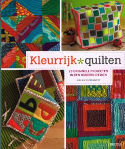 Kleurrijk quilten - 9789044731699 - Malka Dubrawsky