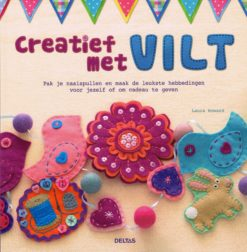 Creatief met vilt - 9789044736960 - Laura Howard