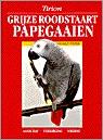 Grijze Roodstaartpapegaaien - 9789052100630 -  Pinter