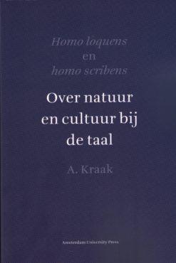 Homo loquens en homo scribens - 9789053569542 - Albert Kraak