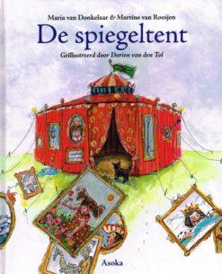 De spiegeltent - 9789056702618 - Maria van Donkelaar