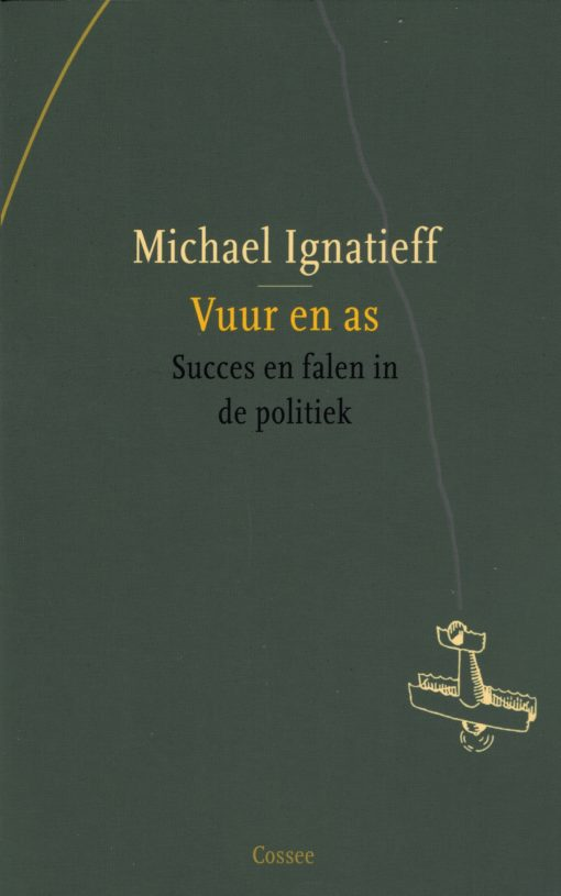 Vuur en as - 9789059364547 - Michael Ignatieff