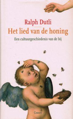 Het lied van de honing - 9789059364813 - Ralph Dutli