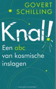 Knal! - 9789059564992 - Govert Schilling