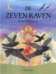 De zeven raven - 9789062387199 - Brian Wildsmith