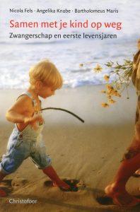 Samen met je kind op weg - 9789062387830 - Nicola Fels