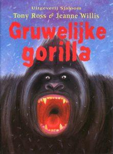 Gruwelijke gorilla - 9789062494941 -  Ross