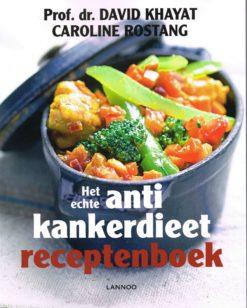 Het echte antikankerdieet receptenboek - 9789401404433 - David Khayat