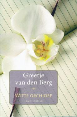 Witte orchidee - 9789020533675 - Greetje van den Berg