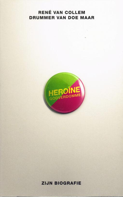 Heroïne godverdomme - 9789021556598 -