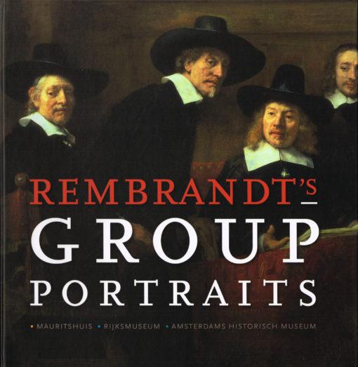 Rembrandt's Group portraits - 9789040091469 -