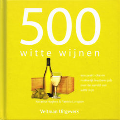 500 witte wijnen - 9789048301362 - Natasha Hughes