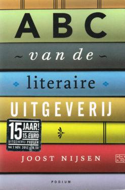 ABC van de literaire uitgeverij - 9789057596858 - Joost Nijsen