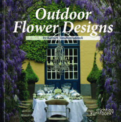 Outdoor Flower Design - 9789058563071 - Katrien Vandierendonck
