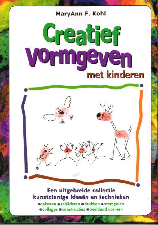 Creatief vormgeven met kinderen - 9789076771526 - Maryann Kohl
