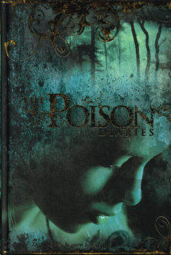 The Poison Diaries - 9789078345510 - Maryrose Wood