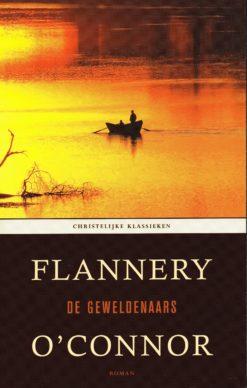 De geweldenaars - 9789043518581 - Flannery O'Connor