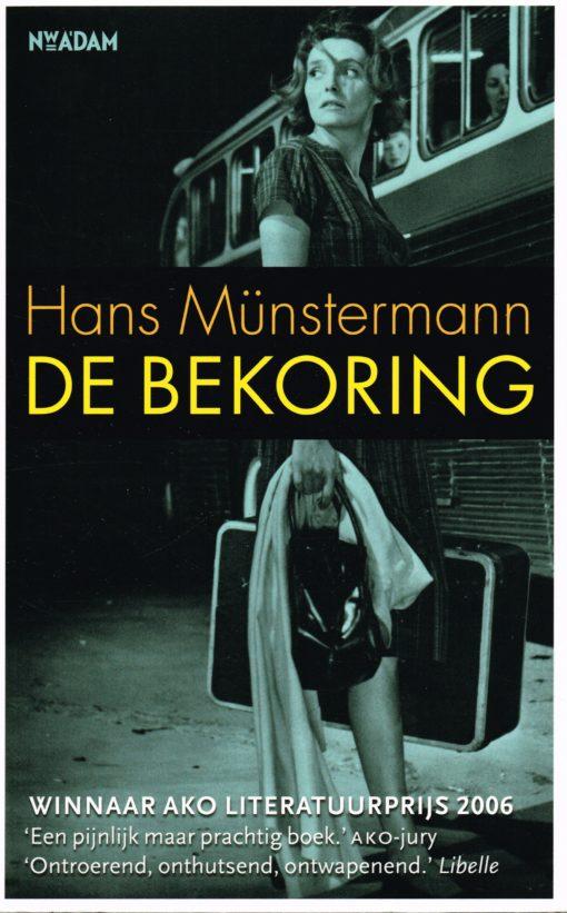 De bekoring - 9789046804629 - Hans Munstermann