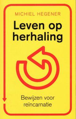 Leven op herhaling - 9789025960797 - Michiel Hegener