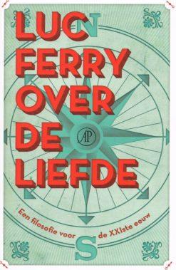 Over de liefde - 9789029587327 - Luc Ferry