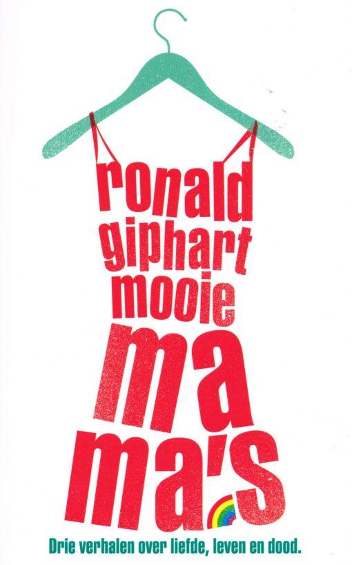 Mooie mama's - 9789041709905 - Ronald Giphart