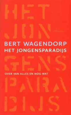 Jongensparadijs - 9789045028934 - Bert Wagendorp