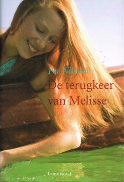 De terugkeer van Melisse - 9789047701804 - Per Nilsson
