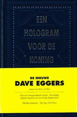 Een hologram voor de koning - 9789048812523 - Dave Eggers