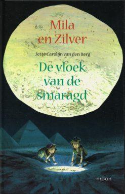 Mila en Zilver - 9789048815630 - Jette Carolijn van den Berg