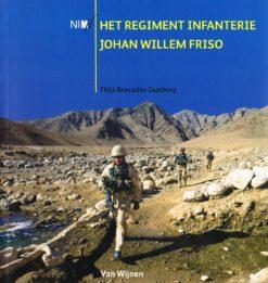 Het regiment infanterie Johan Willem Friso - 9789051944303 - Thijs Brocades Zaalberg