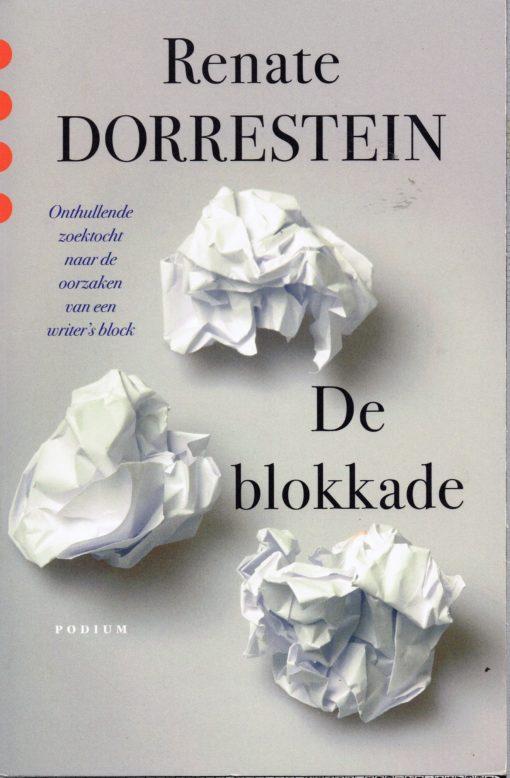 De Blokkade - 9789057595622 - Renate Dorrestein