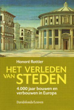 Het verleden van steden - 9789058262561 -  Rottier